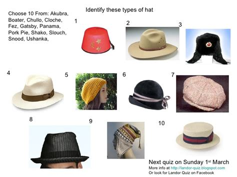 5 Hat Styles Which Will You Rock by Types Of Hat Picture Quiz