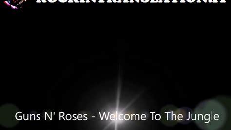 guns n roses patience testo e traduzione welcome to the jungle guns n roses con testo e