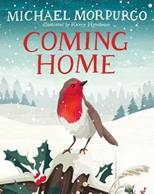 come home already books coming home by michael morpurgo kerry hyndman waterstones