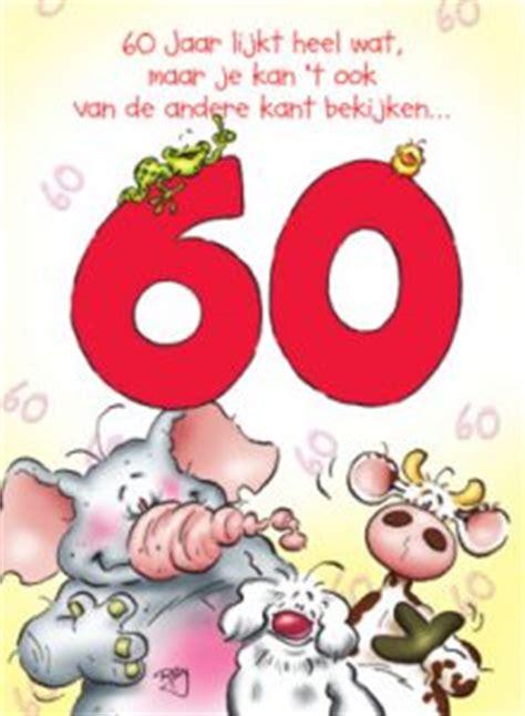 60 jaar verjaardagswensen tekst kaartje 60 jaar felicitatieteksten voor op een kaartje