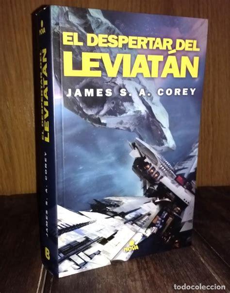 el despertar de leviatan el despertar del leviat 225 n the expanse 1 james comprar libros de ciencia ficci 243 n y fantas 237 a