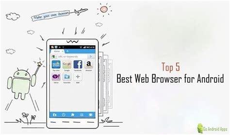 best browser for android top 5 best web browser for android