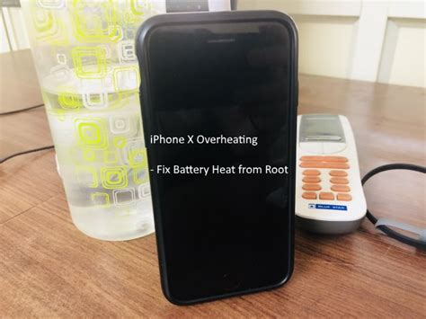 iphone x overheating when using or on charge update ios or play app