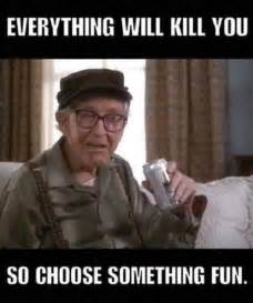 Everything Meme - everything will kill you funny pictures quotes memes