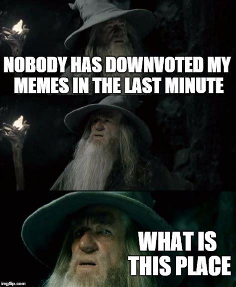 Last Minute Meme - confused gandalf meme imgflip