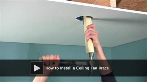 installing a ceiling fan brace how to install a ceiling fan brace