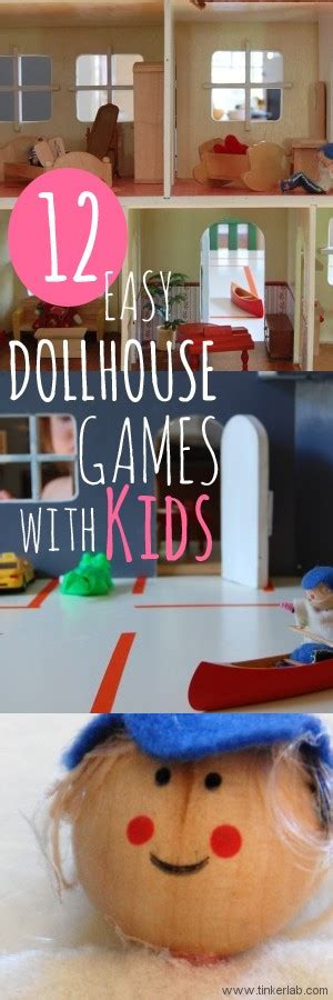 doll house games for kids 12 doll house games and ideas tinkerlab