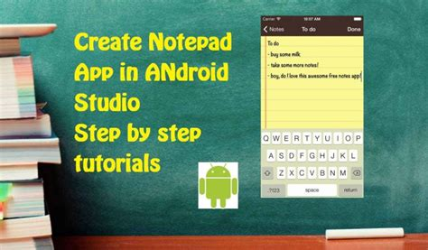 android studio tutorial step by step build simple notepad app on android studio androidebook