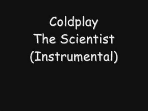 coldplay instrumental coldplay the scientist instrumental youtube