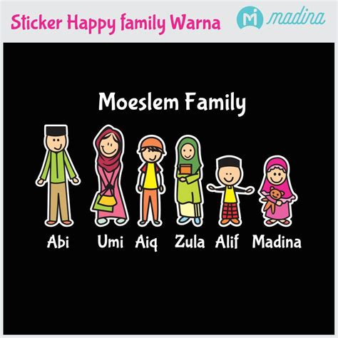 Sticker Happy Family Muslim Edition Murah Jual Sticker Happy Family Warna Muslim Edition Happy
