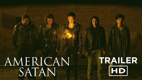 Watch American Satan 2017 American Satan Official Trailer 1 In Theaters October