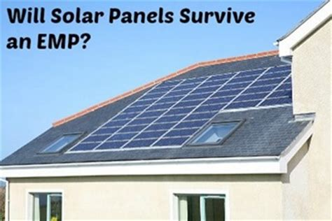 diy whole house solar system will solar panels survive an emp backdoor survival
