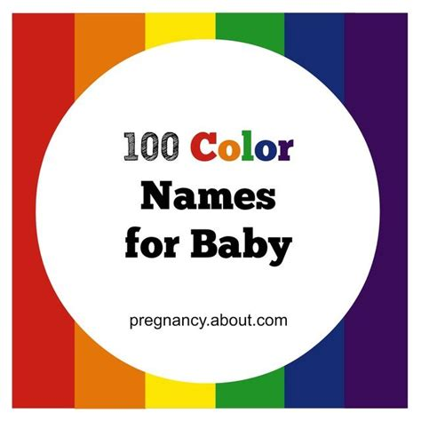 color names baby 100 color names for your new baby pregnancy and