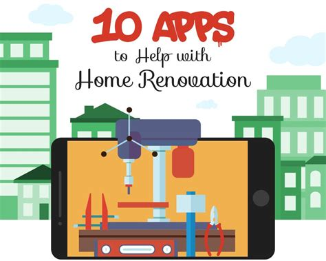 the top 10 apps for home renovation infographics directory