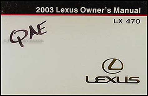 automotive repair manual 2003 lexus lx auto manual 2003 lexus lx 470 owners manual original