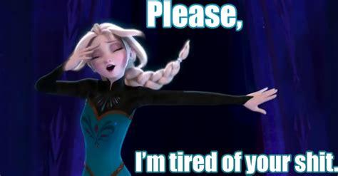 Elsa Frozen Meme - a rant or two brave new owl