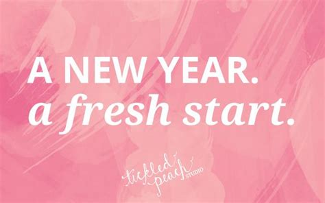 new year new start new a new year a fresh start tickled studio