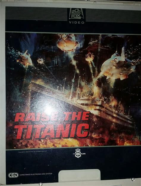 titanic film uk release date clive cussler book collecting raise the titanic movie
