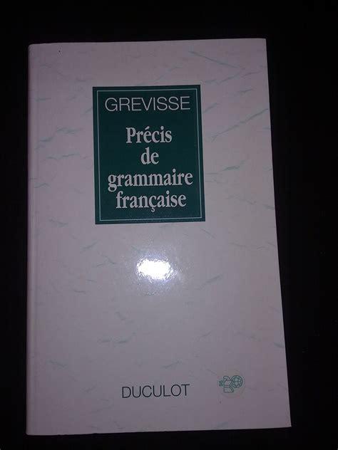 0004335619 precis de grammaire francaise precis de grammaire francaise grevisse download