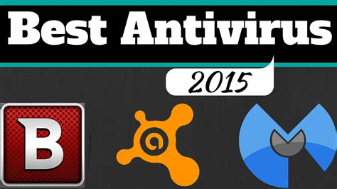 free and best antivirus best antivirus 2015 top 3 free programs