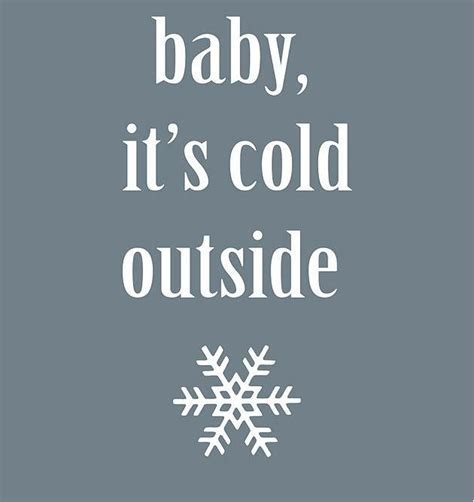 Baby Its Outside baby it s cold outside printable allfreechristmascrafts
