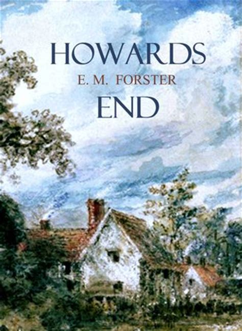 howards end books howards end by author e m forster released on