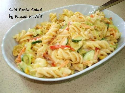 recipe for cold pasta salad cold pasta salad fauzia s kitchen fun