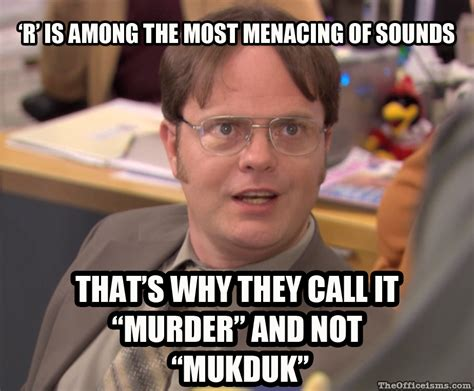Dwight Meme - the office isms meme isms