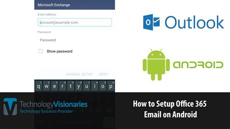 setup office 365 email on android how to setup office 365 email on android