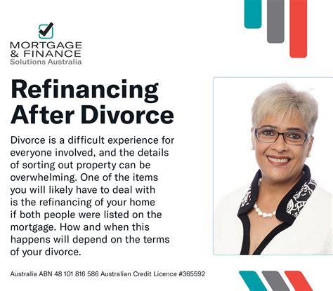 divorce house mortgage refinancing after divorce