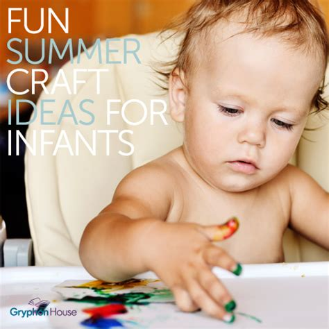 infant crafts summer craft ideas for infants activities gryphon house