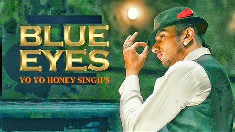 back to you blue mp3 download blue eyes yo yo honey singh mp3 song free download hindi