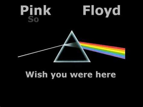 pink floyd wish you were pink floyd wish you were here with lyric