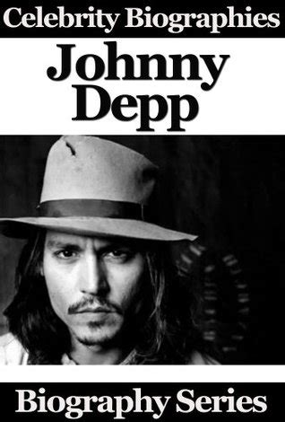 biography of johnny depp pdf celebrity biographies johnny depp biography series by