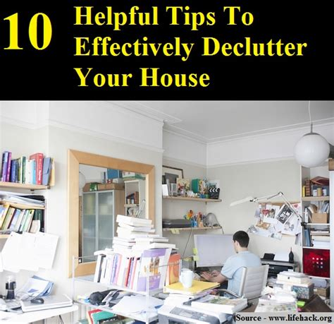 declutter your 10 tips to 28 images ten tips to