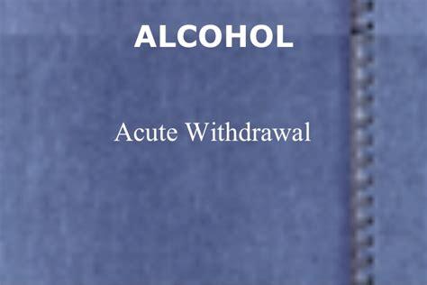 Acute Detox by Withdrawal