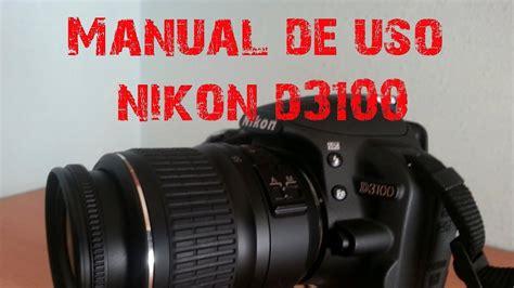 camaras nikon d3100 precios manual de uso nikon d3100 youtube
