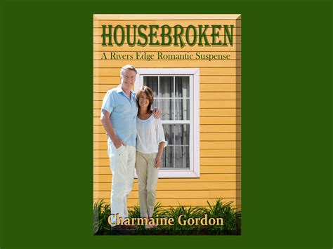 how to your to be housebroken announcing brand new charmaine gordon series river s edge with book 1