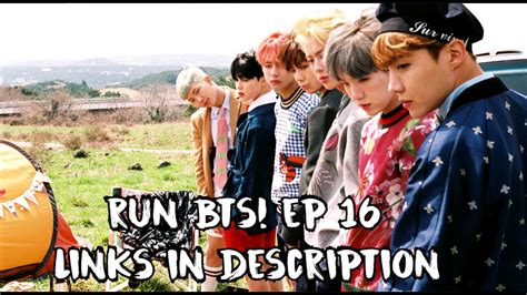 bts run eps 24 sub indo eng sub indo sub 170328 run bts ep 16 links in
