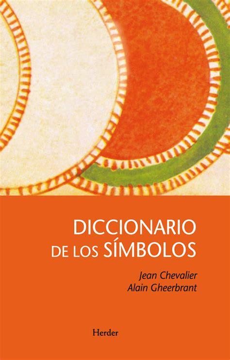 diccionario de los simbolos chevalier dicc simbolos 2