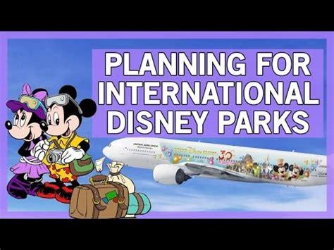 disney disney online international how to plan for international disney parks youtube