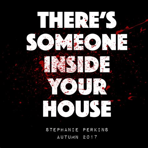 theres someone inside your stephanie perkins ninehank