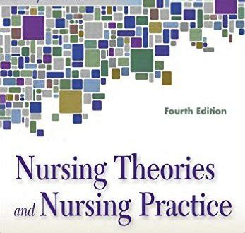 walls and practice fourth edition books nursing theories and nursing practice 4th edition pdf