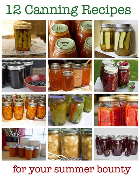 12 canning recipes for summer s bounty familycorner com 174