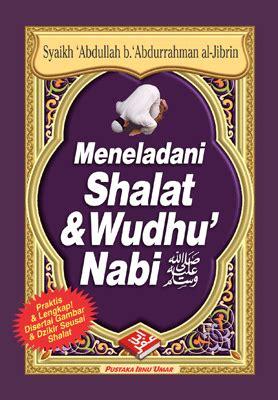 maktabah abu yazid meneladani shalat wudhu nabi