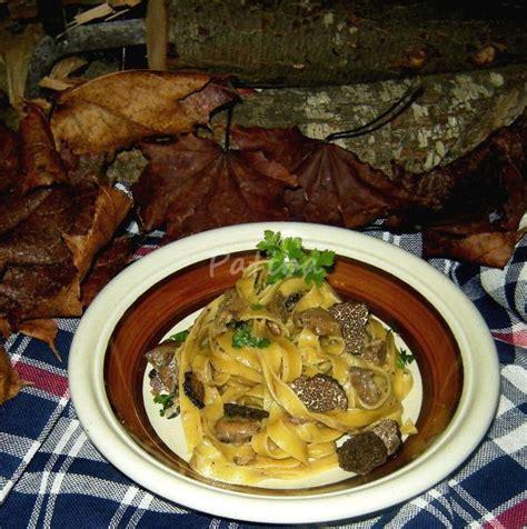 come si cucina il tartufo nero tagliatelle al tartufo nero e funghi porcini ieri oggi