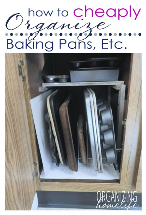 baking pan storage how to cheaply organize baking pans organize your