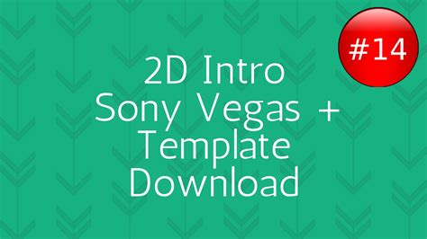 2d intro template 14 sony vegas pro download youtube