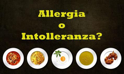 sintomi da intolleranza alimentare intolleranza alimentare o allergia pancia leggera