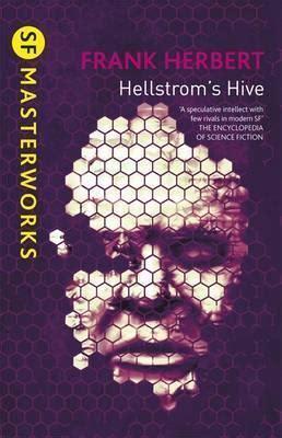 hive book 8 hellstrom s hive frank herbert 9780575101081